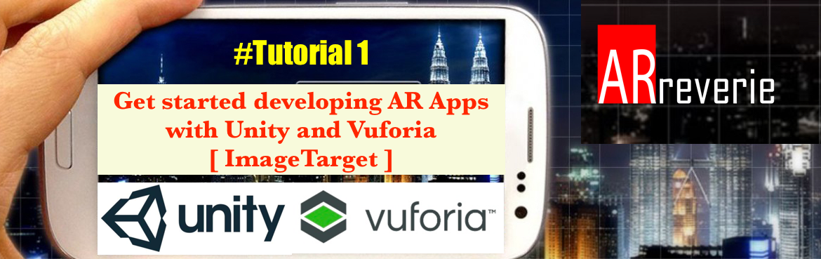 Augmented Reality Tutorial: 1 [ImageTarget]